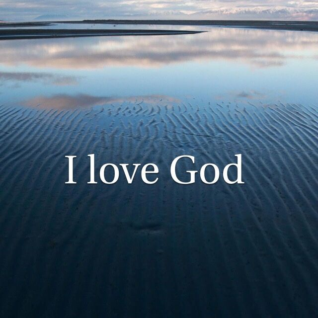 I Love God! I have faith in you always