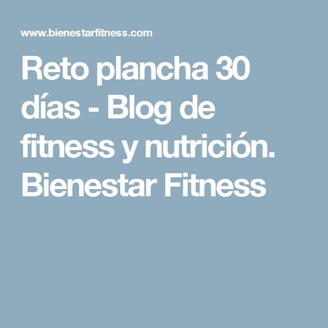 Reto plancha 30 días - Blog de fitness y nutrición. Bienestar Fitness
