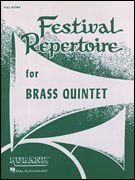 Festival Repertoire for Brass Quintet - Full Score