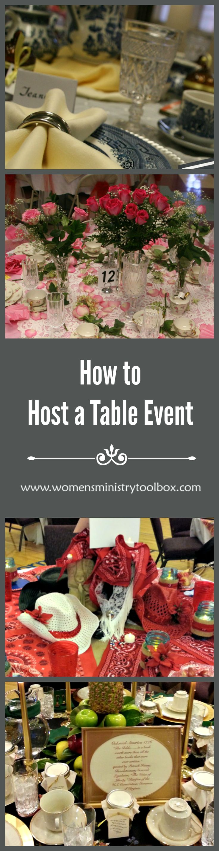 How to Host a Table Event - Includes décor ideas, planning timeline, and a detailed list of teams needed. Make sure your table event goes off without a hitch! From Women's Ministry Toolbox.
