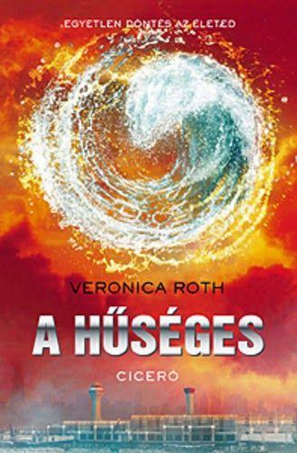 Tekla Könyvei – Svéd irodalombarát blog: Veronica Roth – A hűséges (Divergent 3.)