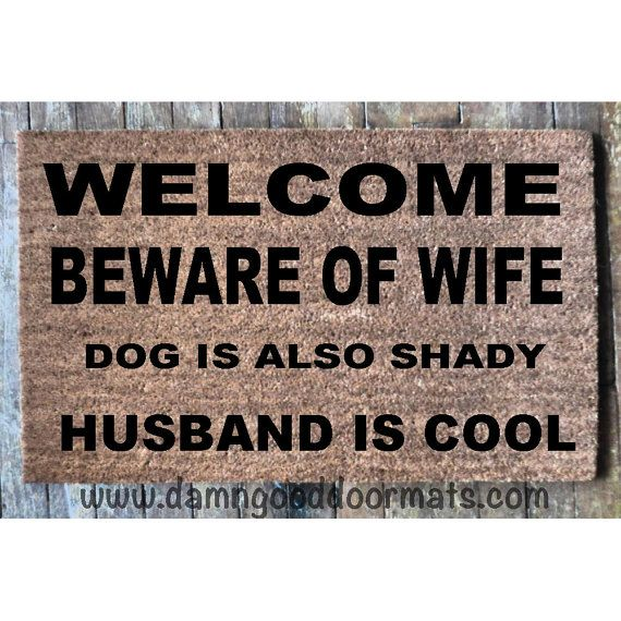 Husband Is Cool Beware Of Wife Funny Doormat Gifts For Him Rude Door Mat Doormatt Kids And Pets Shady Gifts For Dad Dad Joke Bahahaha