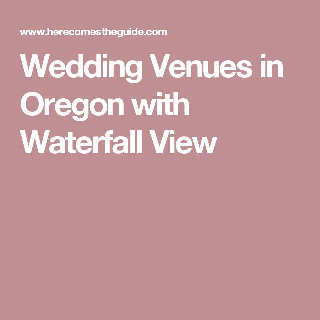 Best 25+ Wedding Venues Oregon Ideas On Pinterest