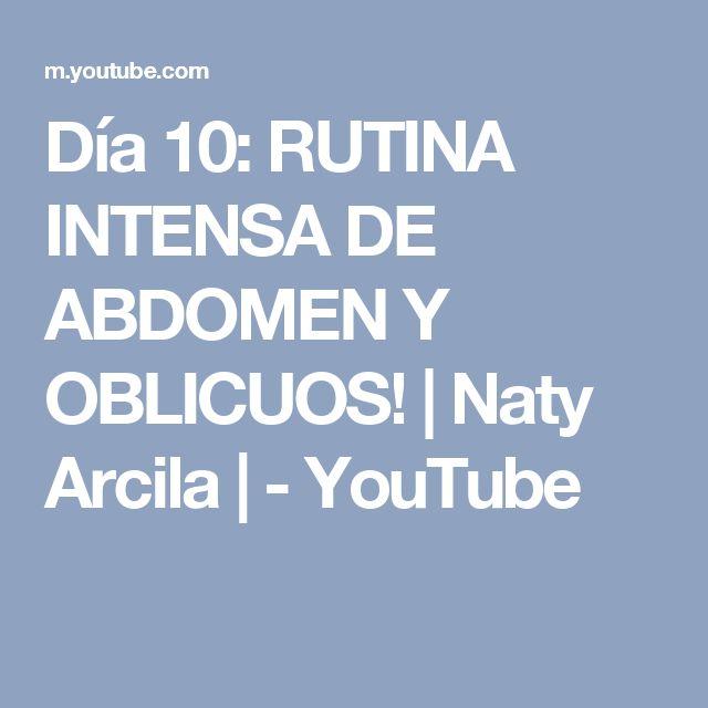 Día 10: RUTINA INTENSA DE ABDOMEN Y OBLICUOS! | Naty Arcila | - YouTube