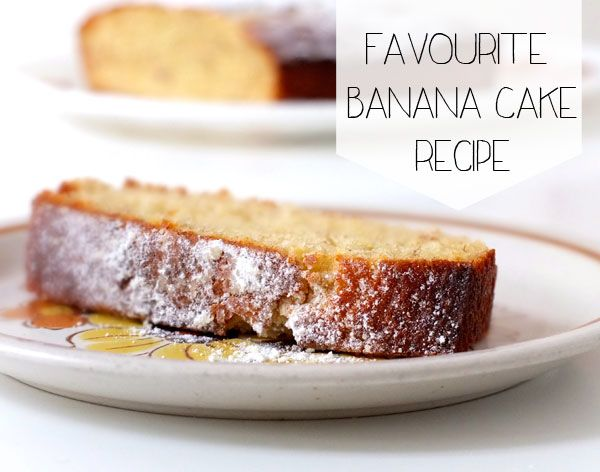 Favourite Banana Cake Recipe – with cute video