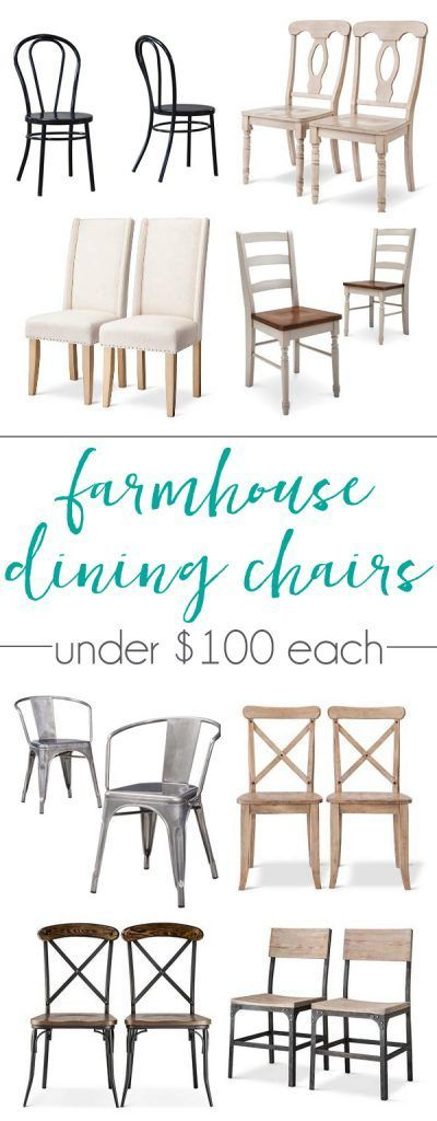 Farmhouse dining chairs for under $100 each