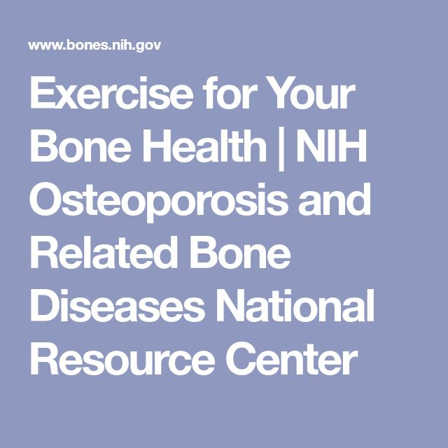 Exercise for Your Bone Health | NIH Osteoporosis and Related Bone Diseases National Resource Center