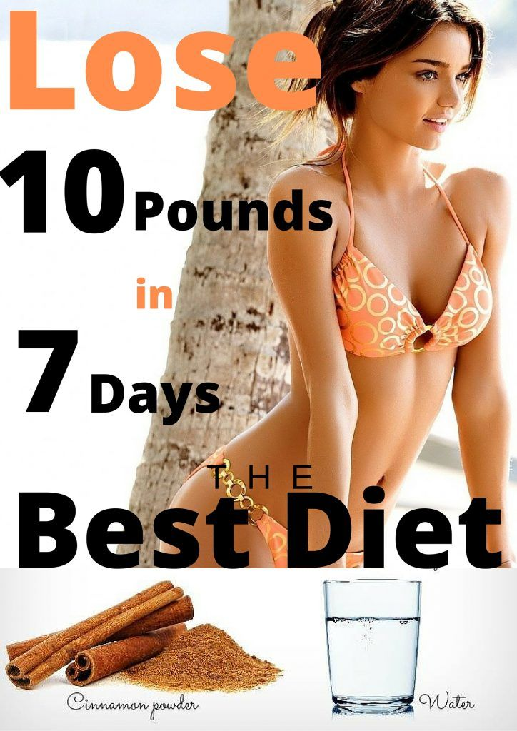 The Best Diet !!! Lose 10 Pounds In 7 Days