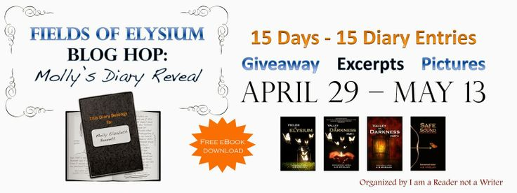 Day 1/15: BookHounds ya: Giveaway Excerpt FIELDS OF ELYSIUM BLOG HOP - Moll...