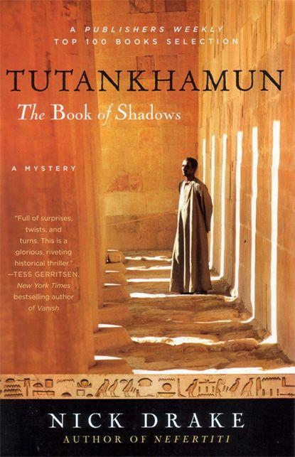 Ник Дрейк / Тутанхамон. Книга теней