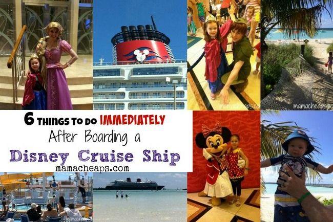 6 Things to Do IMMEDIATELY After Boarding a Disney Cruise Ship