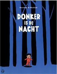 """Heel mooi spannend boek. Ideaal voor thema """"donker en licht"""" voor de oudere kleuter."""