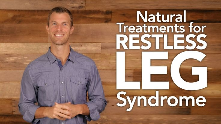 www.draxe.com Top Natural Treatments for Restless Leg Syndrome 1) Magnesium Supplement • Relaxes muscles • Magnesium chelate or magnesium citrate ⁃ 500 mg/da...