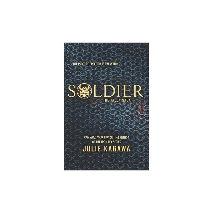 Soldier (Reprint) (Paperback) (Julie Kagawa)