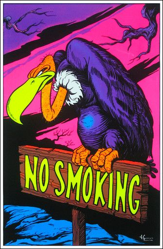 """No Smoking"" Black Light Poster.    (my personal images are used in audio e-books for children 3-7 and Illustrative Poetry, available at www.jamesagrove.ca)"
