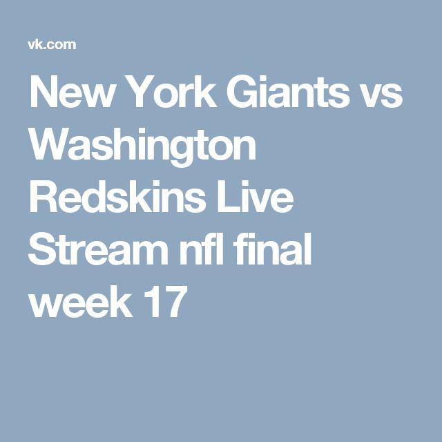 New York Giants vs Washington Redskins Live Stream nfl final week 17