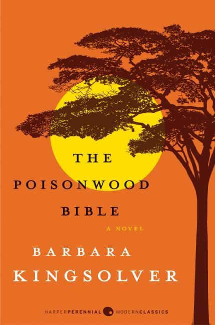 The Poisonwood Bible (Barbara Kingsolver)<---An all-time favorite