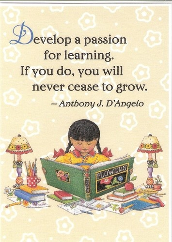 Develop Passion for Learning You Never Cease to Grow Magnet Mary Engelbreit Art