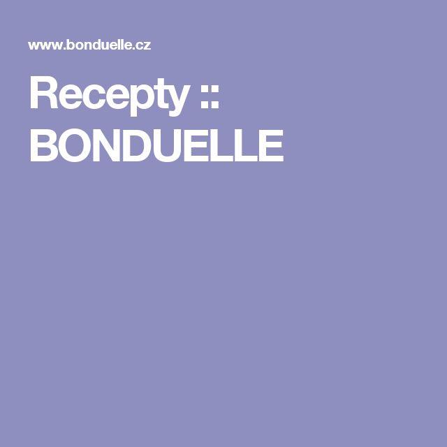Recepty :: BONDUELLE