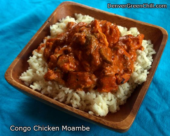 Congo Chicken Moambe:  The peanut butter, tomato sauce, chiles, and nutmeg blend into a unique and robust flavor, somewhat like satay.  [...]