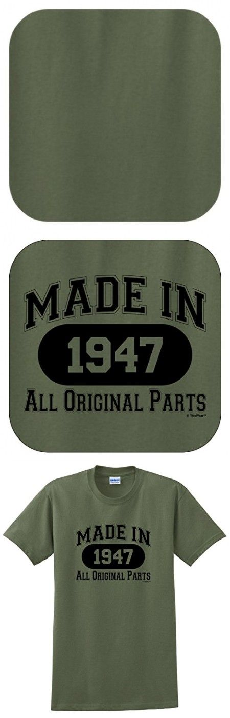 70th Birthday Gifts for Dad 70th Birthday Gift Made 1947 All Original Parts T-Shirt 2XL Military Green