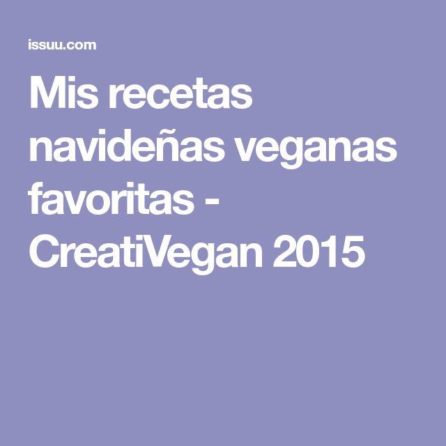 Mis recetas navideñas veganas favoritas - CreatiVegan 2015