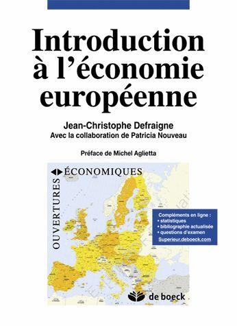 Introduction à l'économie européenne - Jean-Christophe Defraigne