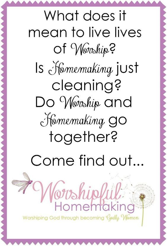 Worshipful Homemaking - Worshipful Living