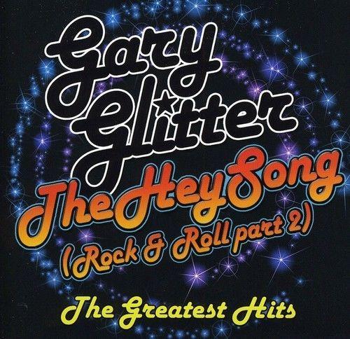 Gary Glitter  Hey Song: Best of [New CD] UK  Import