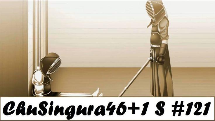 ChuSingura46+1 S - My theory was correct! [Chapter 5 | Part 121]