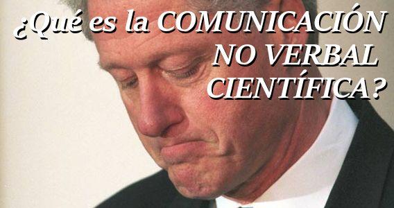 Qué es la Comunicación No Verbal Científica