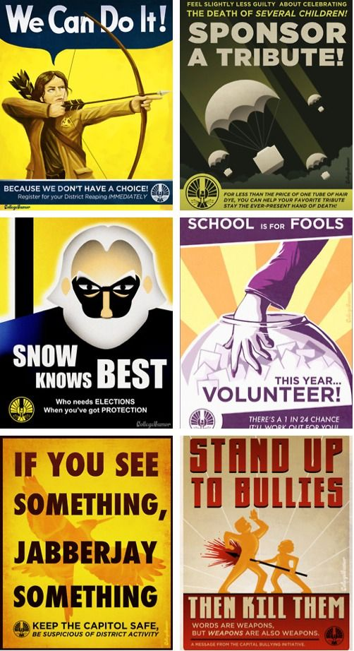 "Hunger Games Propaganda Posters.  ""Feel slightly less guilty about celebrating the death of several children!"""
