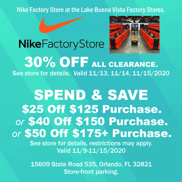 Nike Factory Store Spend Save Promotion At The Lake Buena Vista Factory Stores Easy In And Out Store Front Parking Nike Factory How To Apply Factory Store