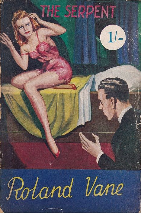 """""""The Serpent"""" by Roland Vane (Phoenix Press) Cover by H. W. Perl"""
