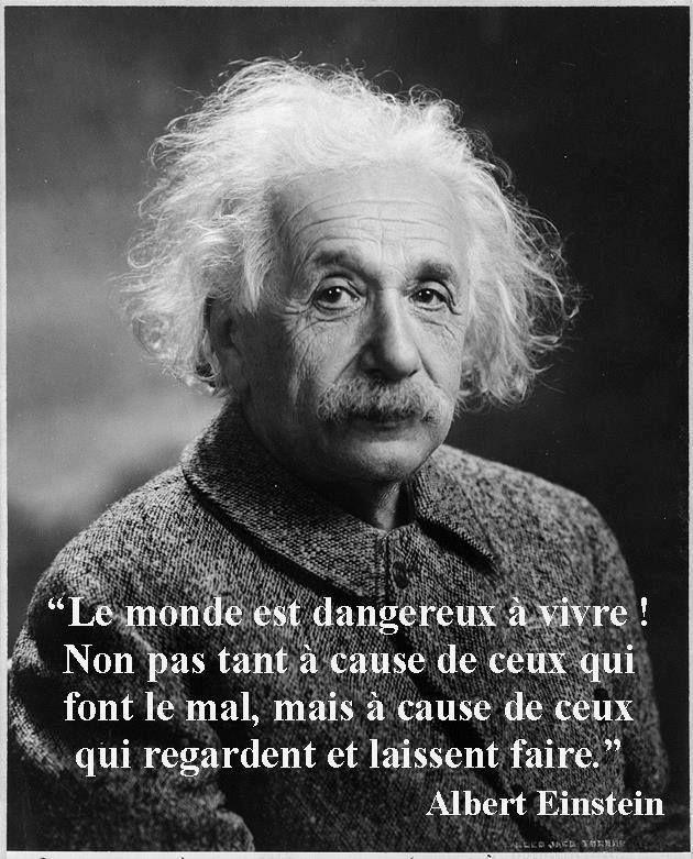 indifférence Le monde est dangereux... ~ citation de français ~