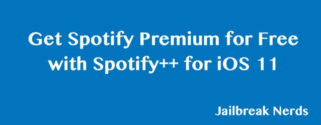 Spotify requires no introduction. Spotify++ is a jailbreak tweak that allow you to enjoy Spotify Premium for free on iDevices updated upto iOS 11.1.2.