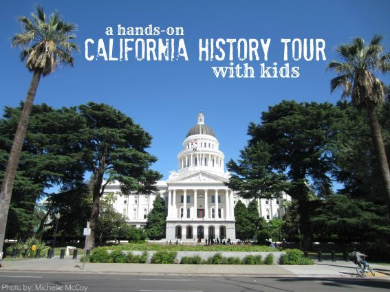 Take a California History Trip With Kids: Sacramento and Gold Country