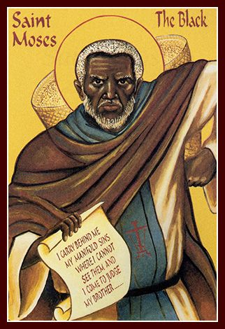 8/28: Saint Moses the Black (4th century) - My sins run out behind me.