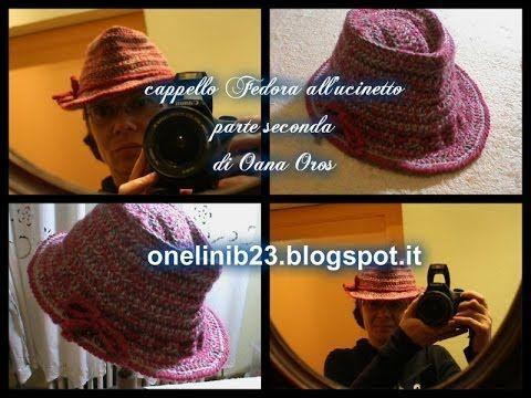 ▶ cappello Fedora all'uncinetto seconda parte - YouTube