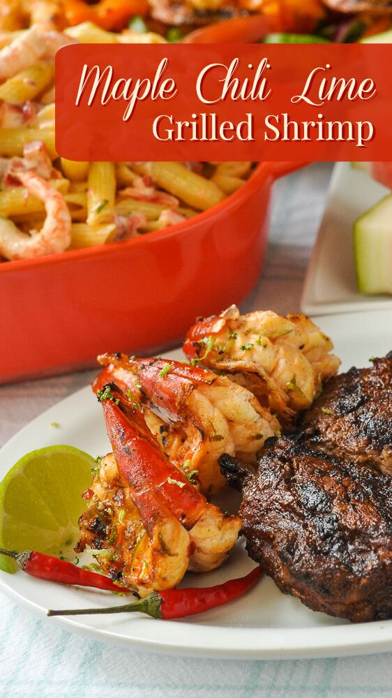Maple Chili Lime Grilled Shrimp - a beautifully balanced combination of sweet, spicy and tangy flavours that's just perfect on plump grilled shrimp.