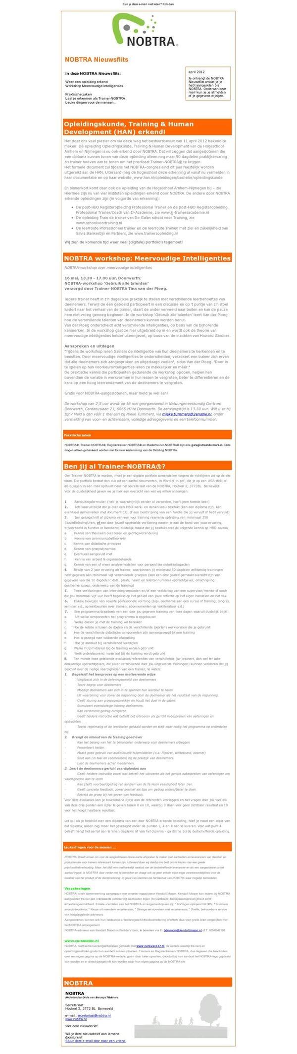 Nieuwsbrief van Nobtra (Nederlanderse orde van  beroepstrainers) http://www.nobtra.nl/