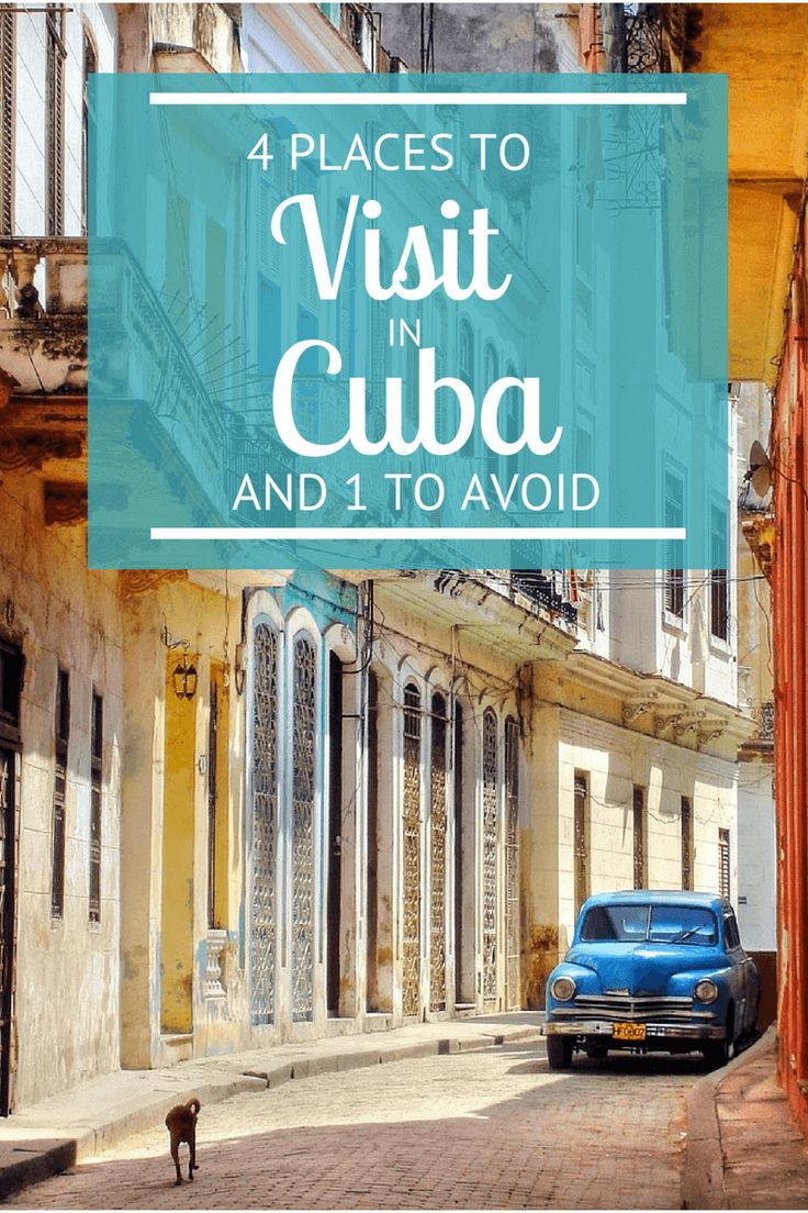 Planning a visit to Cuba? Here are 4 places to visit in Cuba - and one to avoid. Happy Cuba travels!!