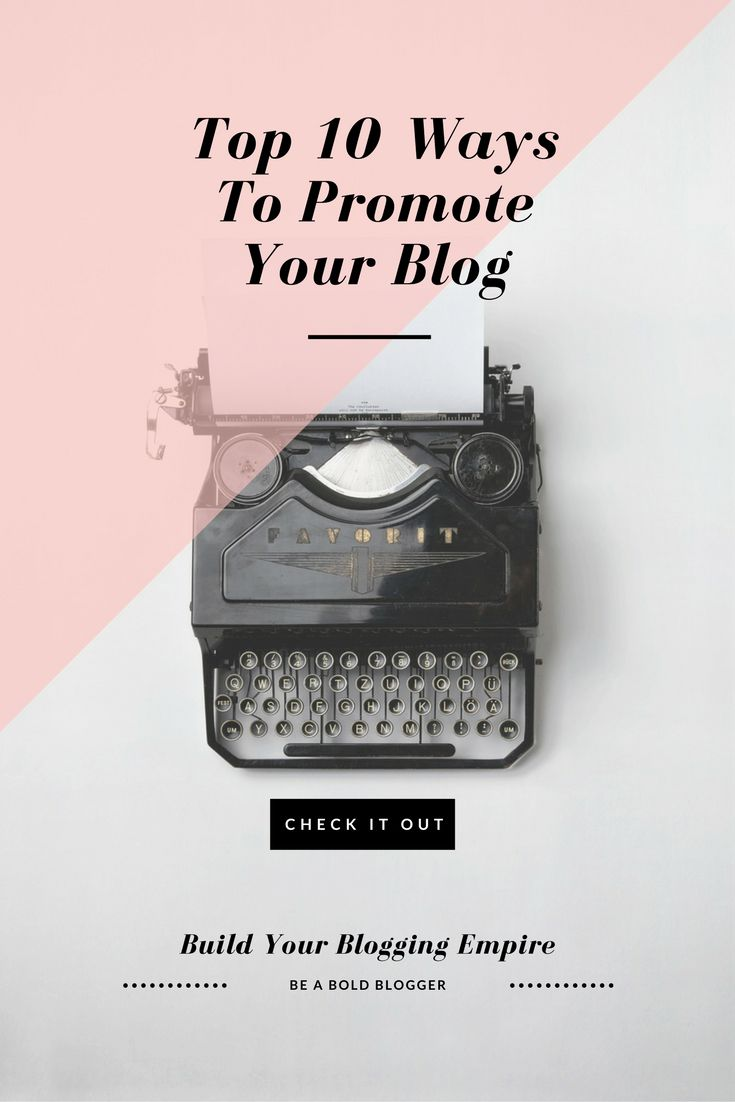 Top 10 Ways To Promote Your Blog