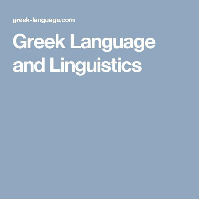 Greek Language and Linguistics