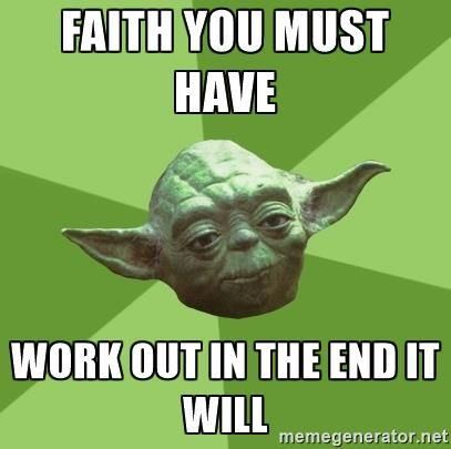 Image result for faith you must have