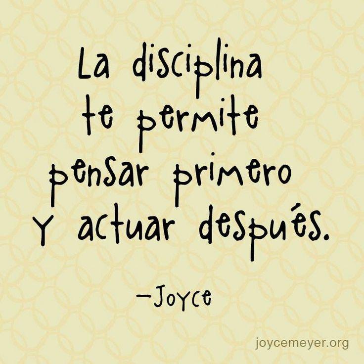 La disciplina te permite pensar primero y actuar después ¡Buenos días!