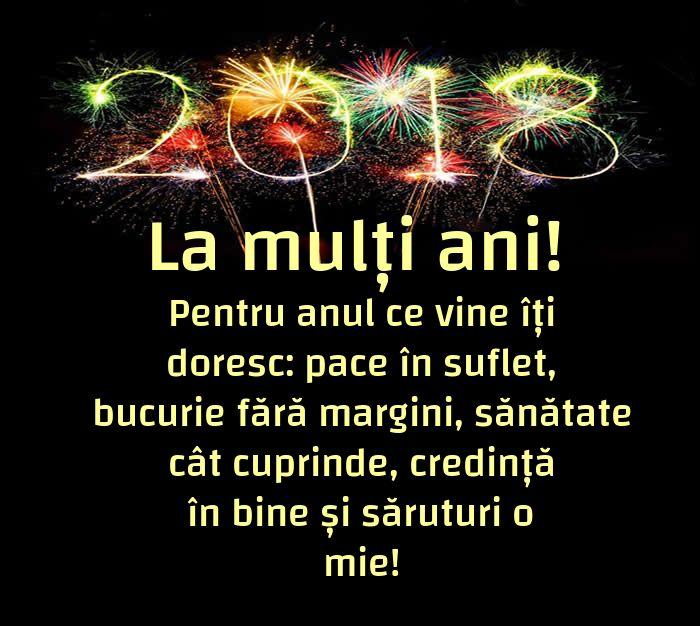 Pentru anul ce vine îți doresc: pace în suflet, bucurie fără margini, sănătate cât cuprinde, credință în bine și săruturi o mie!