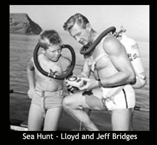 """Sea Hunt"" (1958-61) on TV with Lloyd Bridges and son Jeff. I loved, loved, loved this show; meeting Lloyd Bridges was a highlight of my childhood. He kissed me on the cheek!!!!"