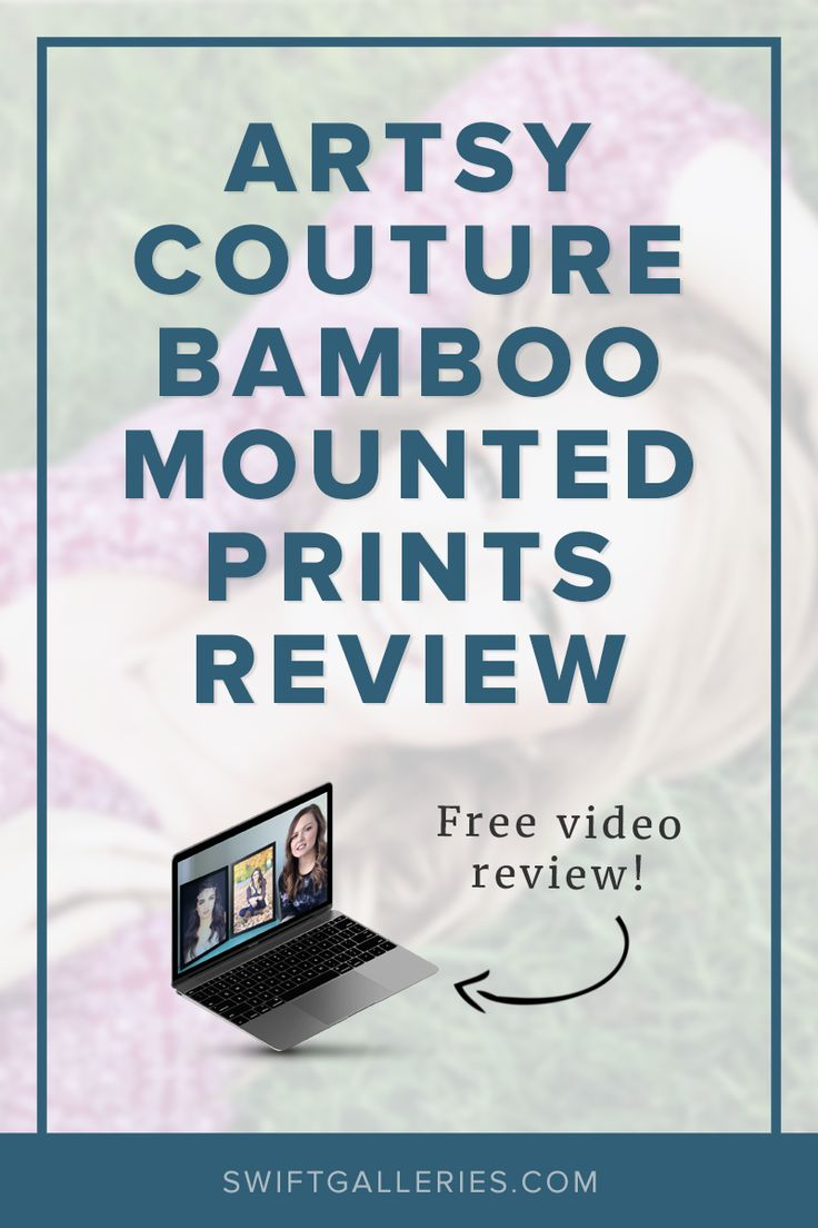 Video review of Artsy Couture's Bamboo Mounted Prints for pro photographers from swiftgalleries.com.