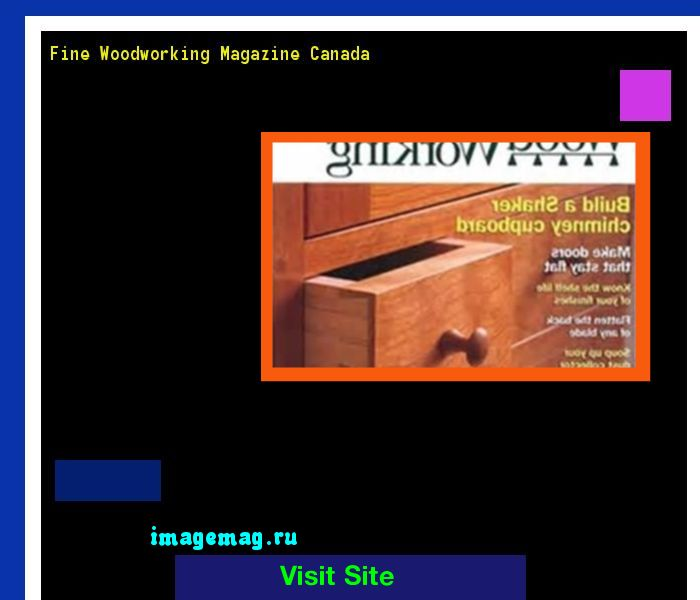 Fine Woodworking Magazine Canada 140014 - The Best Image Search